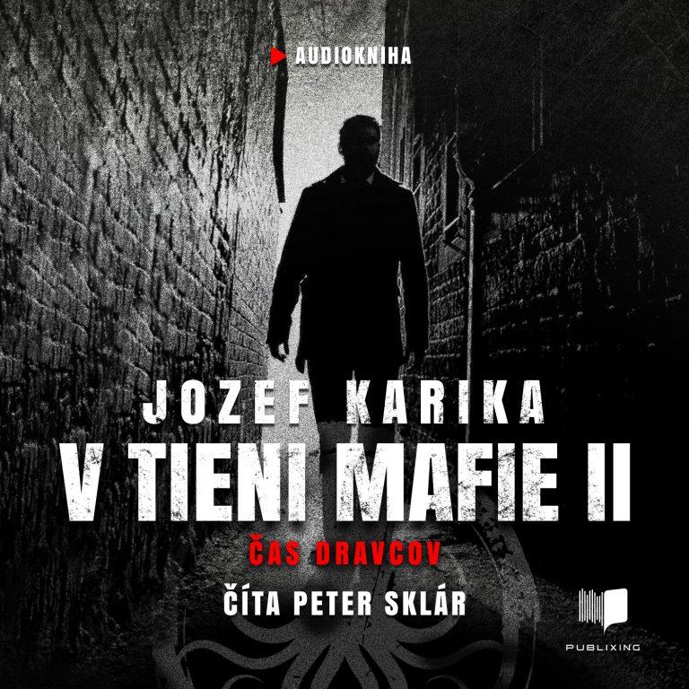 Jozef Karika - V tieni mafie 2 - Audiokniha
