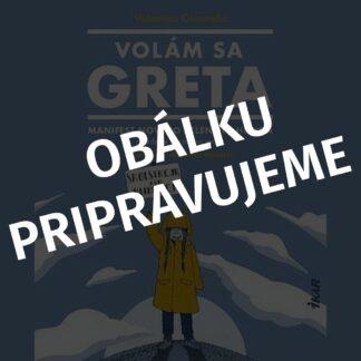 Valentina Giannella - Volám sa Gréta - Audiokniha - Obálku pripravujeme