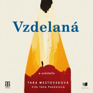 Audiokniha Vzdelaná - Tara Westover