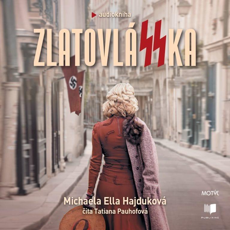 Audiokniha ZlatovlaSSka - Michaela Ella Hajduková